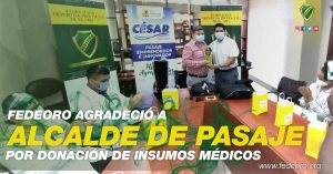 FEDEORO AGRADECIÓ A ALCALDE DE PASAJE POR DONACIÓN DE INSUMOS MÉDICOS