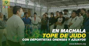 TOPE DE JUDO EN MACHALA CON DEPORTISTAS ORENSES Y AZUAYOS