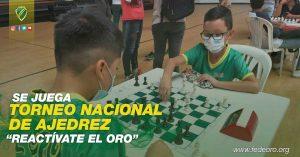 "SE JUEGA TORNEO NACIONAL DE AJEDREZ ""REACTÍVATE EL ORO"""