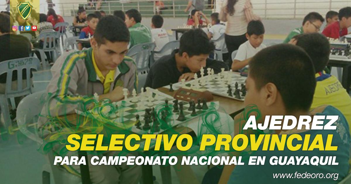 SELECTIVO PROVINCIAL DE AJEDREZ PARA CAMPEONATO NACIONAL EN GUAYAQUIL