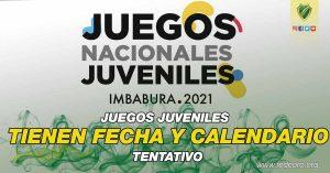 JUEGOS JUVENILES TIENEN FECHA Y CALENDARIO TENTATIVO