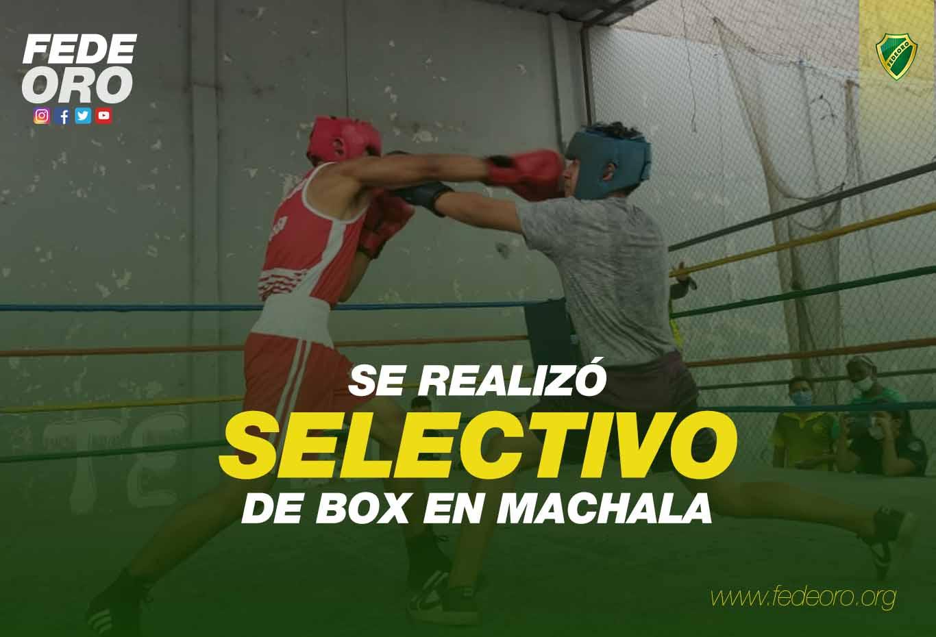 SE REALIZÓ SELECTIVO DE BOX EN MACHALA