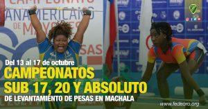 Del 13 al 17 de octubre CAMPEONATOS SUB 17, 20 Y ABSOLUTO DE LEVANTAMIENTO DE PESAS EN MACHALA