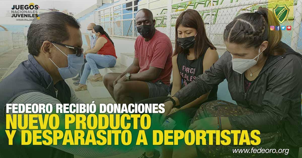 FEDEORO RECIBIÓ DONACIONES DE NUEVO PRODUCTO Y DESPARASITÓ A DEPORTISTAS