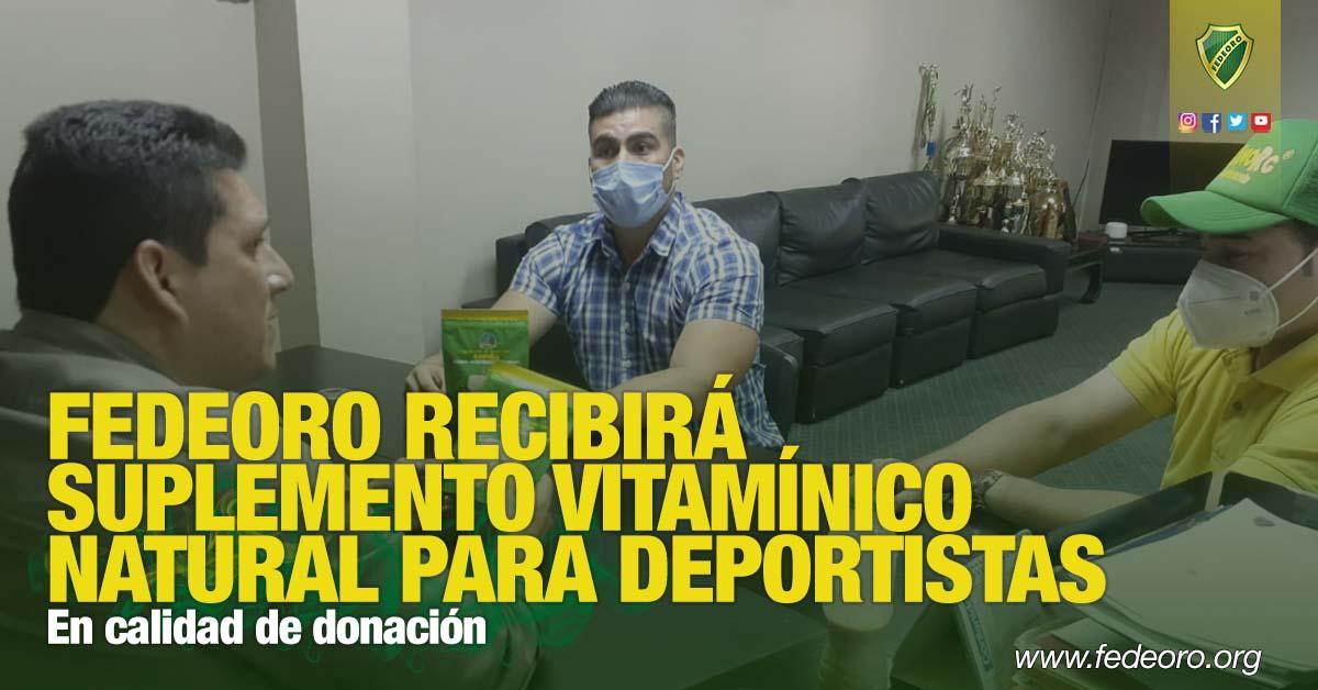 En calidad de donación FEDEORO RECIBIRÁ SUPLEMENTO VITAMÍNICO NATURAL PARA DEPORTISTAS